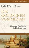 Richard Francis Burton: Die Goldminen von Midian