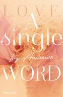 Ivy Andrews: A single word ★★★★