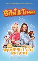 Bettina Börgerding: Bibi & Tina - Wahrheit oder Pflicht ★★★