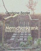 Georgine Beeke: Menschenkrank ★★★