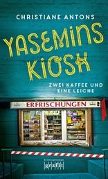 Yasemins Kiosk - Zwei Kaffee und eine Leiche