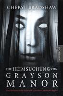 Cheryl Bradshaw: Die Heimsuchung von Grayson Manor ★★★★