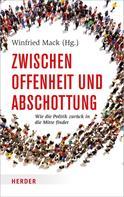 Winfried Mack: Zwischen Offenheit und Abschottung ★★★★