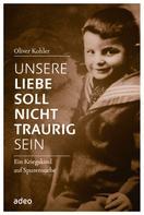 Oliver Kohler: Unsere Liebe soll nicht traurig sein