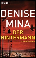 Denise Mina: Der Hintermann ★★★