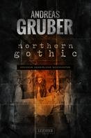 Andreas Gruber: NORTHERN GOTHIC ★★★★