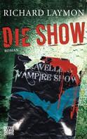 Richard Laymon: Die Show ★★★★