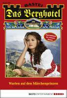 Verena Kufsteiner: Das Berghotel - Folge 100 ★★★★★