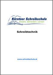 Schreibtechnik - E-Book zum Kurs der Kärntner Schreibschule