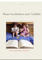 Manfred Sander: Manis Geschichten und Gedichte
