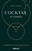 Franz Brandl: Cocktail Klassiker ★★★★★