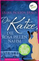 Lilian Jackson Braun: Die Katze, die rosa Pillen nahm - Band 14 ★★★★★