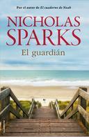 Nicholas Sparks: El guardián