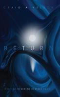 Craig A. Nelson: Return