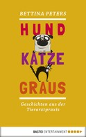 Bettina Peters: Hund, Katze, Graus ★★★★