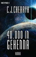 Carolyn J. Cherryh: 40000 in Gehenna ★★★★