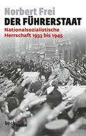 Norbert Frei: Der Führerstaat ★★★