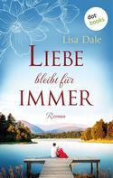 Lisa Dale: Liebe bleibt für immer