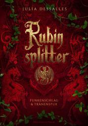 Rubinsplitter - Funkenschlag & Tränenspur - Sammelband