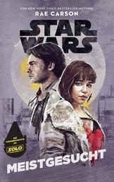 Star Wars: Meistgesucht - Han Solo und Qi'ra