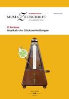 : O Fortuna - Musikalische Glücksverheißungen