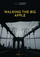 Natalie Wichmann: Walking the Big Apple
