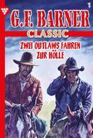 G.F. Barner: G.F. Barner Classic 1 – Western