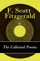 F. Scott Fitzgerald: The Collected Poems of F. Scott Fitzgerald