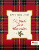 Kate Roseland: Mr. Hicks feiert Weihnachten