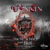 Die Grimm Chroniken 2 - Asche, Schnee und Blut
