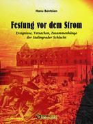 Hans Bentzien: Festung vor dem Strom ★★★★★