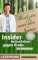 Christian Meyer-Esch: Insider-Heilverfahren gegen Krebs für Mittellose (Leseprobe)