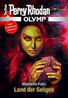 Perry Rhodan: Olymp 7: Land der Seligen ★★★★