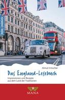 Almut Irmscher: Das England-Lesebuch