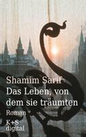 Shamim Sarif: Das Leben, von dem sie träumten ★★★★★