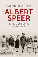 Magnus Brechtken: Albert Speer ★★★★