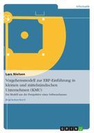 Lars Nielsen: Vorgehensmodell zur ERP-Einführung in kleinen und mittelständischen Unternehmen (KMU) ★★★