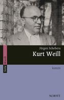 Jürgen Schebera: Kurt Weill