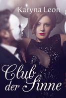 Karyna Leon: Club der Sinne ★★★★