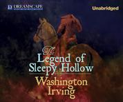 The Legend of Sleepy Hollow (Unabridged)