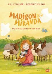 Madison und Miranda – Das Glückskatzen-Geheimnis - Wunderbar zum Vorlesen geeignet