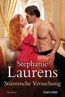 Stephanie Laurens: Stürmische Versuchung ★★★★