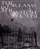 H.P. Lovecraft: Dreams in the Witch House
