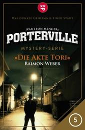 Porterville - Folge 05: Die Akte Tori - Mystery-Serie