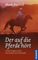 Mark Rashid: Der auf die Pferde hört ★★★★★