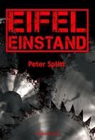 Peter Splitt: Eifel-Einstand ★★★★