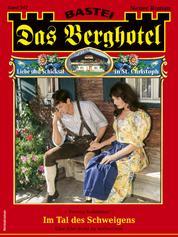 Das Berghotel 242 - Heimatroman - Im Tal des Schweigens