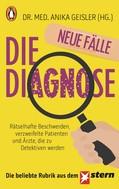 Anika Geisler: Die Diagnose – neue Fälle ★★★★