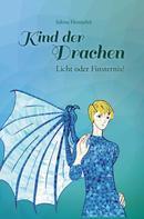 Sabine Hentschel: Kind der Drachen – Licht oder Finsternis?