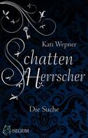 Kati Wepner: Schattenherrscher ★★★★★